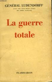 La Guerre Totale. - Couverture - Format classique