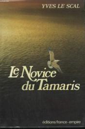 Le Novice Du Tamaris. - Couverture - Format classique