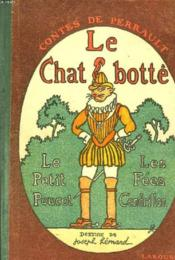 Contes De Perrault, Le Chat Botte, Le Petit Poucet, Les Fees, Cendrillon. - Couverture - Format classique