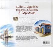Des îles aux vignobles, peindre les charentes à l'aquarelle - 4ème de couverture - Format classique