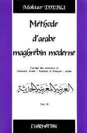 Méthode d'arabe maghrébin moderne t.2 - Intérieur - Format classique