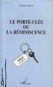 Le Porte-Cles Ou La Reminiscence - Couverture - Format classique