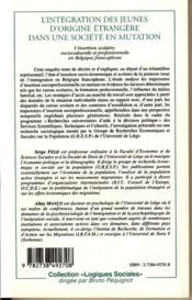 L'Integration Des Jeunes D'Origine Etrangere Dans Une Societe En Mutation ; L'Insertion Scolaire Socioculturelle - 4ème de couverture - Format classique