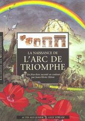 La naissance de l'arc de triomphe - Intérieur - Format classique