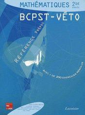 Mathematiques 2e editione annee bcpstveto avec de 350 exercices resolus coll reference prepas - Intérieur - Format classique