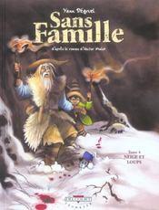 Sans famille t.4 ; neige et loups - Intérieur - Format classique