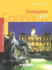 Connaître Lyon - Couverture - Format classique