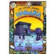 L'histoire des fêtes juives en bandes dessinées ; Hanouka - Couverture - Format classique