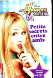 Hannah Montana t.1 ; petits secrets entre amis - Couverture - Format classique