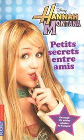 Hannah Montana t.1 ; petits secrets entre amis - Intérieur - Format classique