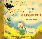 Conte De La Marguerite. Les Albums Du Pere Castor. - Couverture - Format classique