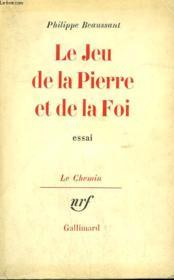 Le Jeu De La Pierre Et De La Foi. - Couverture - Format classique