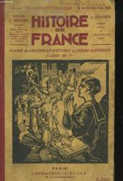 HISTOIRE DE FRANCE, CLASSE DU CERTIFICAT D'ETUDES ET COURS SUPERIEUR, CLASSE DE 7e - Couverture - Format classique
