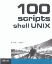 100 Scripts Shell Unix  - Taylor D