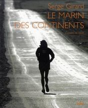Le marin des continents  - Serge Girard