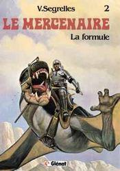 Le mercenaire t.2 ; la formule - Intérieur - Format classique