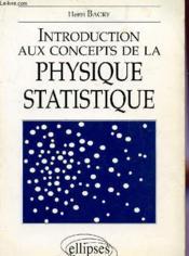 Introduction Aux Concepts De La Physique Statistique - Couverture - Format classique