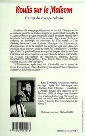 Roulis Sur Le Malecom ; Carnet De Voyage Cubain - 4ème de couverture - Format classique
