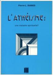Atheisme Maladie Spirituelle - Couverture - Format classique