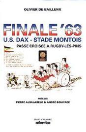 Finale63 U.S. Dax - Stade Montois / Passe Croisee A Rugby-Les-Pins - Couverture - Format classique