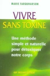 Vivre Sans Toxine - Couverture - Format classique