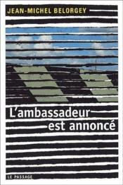 L'ambassadeur est annoncé - Couverture - Format classique