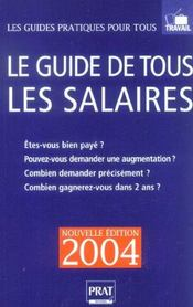 Le Guide De Tous Les Salaires, 2004. Êtes-Vous Bien Payé ?... - Intérieur - Format classique