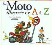 La Moto Illustree De A A Z - Intérieur - Format classique