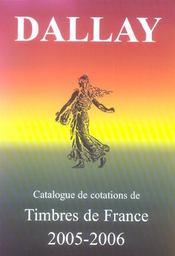 Catalogue Dallay Timbres De France 2005 06 - Intérieur - Format classique
