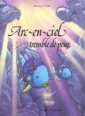 Arc-En-Ciel Tremble De Peur - Intérieur - Format classique