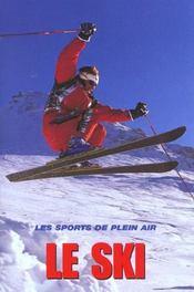 Tout Sur Un Sport ; Le Ski - Intérieur - Format classique