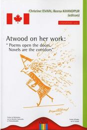 Atwood on her work ; poems open the doors ; novels are the corridors - Intérieur - Format classique