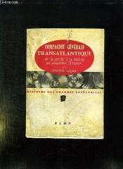 Compagnie Generale Transatlantique De La Peche A La Morue Au Paquebot France. - Couverture - Format classique
