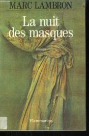 La Nuit Des Masques. - Couverture - Format classique