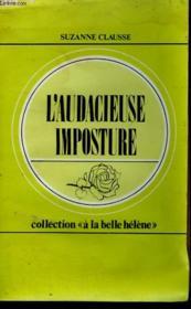 L'Audacieuse Imposture. Collection : A La Belle Helene N° 45 - Couverture - Format classique