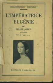 L'Imperatrice Eugenie. Tome Premier. - Couverture - Format classique