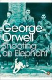 Vente  Shooting an elephant  - George Orwell
