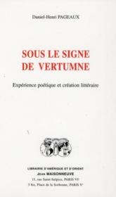 Sous Le Signe De Vertumne : Experience Poetique Et Creation Litteraire - Couverture - Format classique