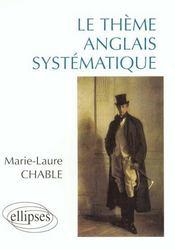 Le theme anglais systematique - Intérieur - Format classique