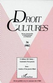 Revue Droit Et Cultures N.36 ; L'Affaire Du Mc Ruby : Anatomie D'Un Procès ; Iran : Analyse D'Un Procès Filmé - Couverture - Format classique