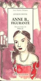 Anne B., figurante - Couverture - Format classique
