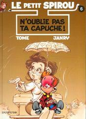 Le Petit Spirou T.6; N'Oublie Pas Ta Capuche - Intérieur - Format classique