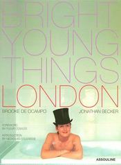 Vente livre :  Bright young things, london  - Brooke De Ocampo - Jonathan Becker