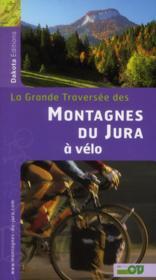 Les montagnes du Jura à vélo - Couverture - Format classique