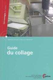 Guide du collage bureaux d'etudes et aide a la conception les ouvrages du cetim n 3g42 - Couverture - Format classique
