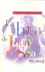 La ballade de Johnny Sosa - Couverture - Format classique