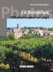 Le Bordelais En 100 Photos - Couverture - Format classique