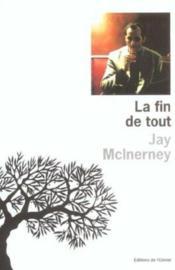 Fin De Tout (La) - Couverture - Format classique