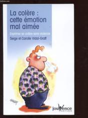 Colere cette emotion mal-aimee (la) n.3 - Couverture - Format classique