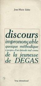 Discours Imprononcable Quoique Methodique A Propos D'Un Episode Mal Connu De La - Couverture - Format classique
